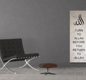 Turn to ALLAH before you return to ALLAH
